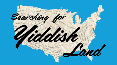 Searching for Yiddish Land