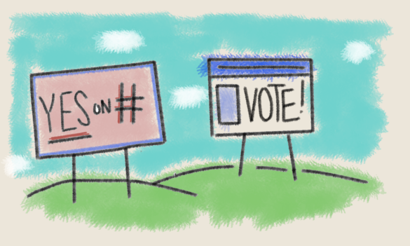 """Two political billboards reading """"yes on prop number"""" and """"vote!"""""""