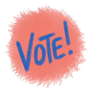 Pink circle that says vote in blue letters