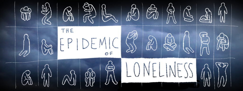 """Numerous stick figures are alone in their rooms. The text says, """"The Epidemic of Loneliness."""""""